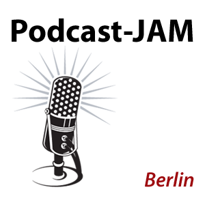 Podcast-JAM Berlin