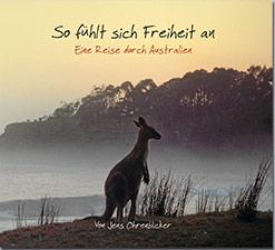 Hörbuch: So fühlt sich Freiheit an - Eine Reise durch Australien