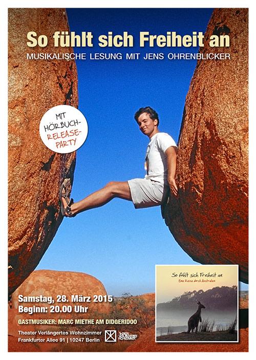 So fühlt sich Freiheit an - Eine Reise durch Australien - Musikalische Lesung mit Höruch-Release-Party am 28. März in Berlin