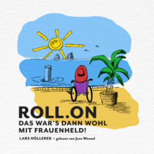 Hörbuch: roll.on - Das war's dann wohl mit Frauenheld